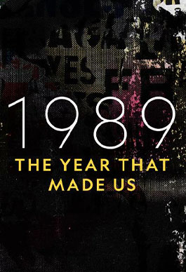 1989: Modern Dünyayı Şekillendiren Sene