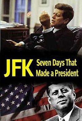 JFK: Başkanı Yaratan 7 Gün