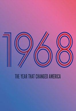 1968: Amerikayı Değiştiren Yıl