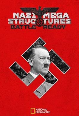 Nazilerin Mega Yapıları: Savaşa Hazır