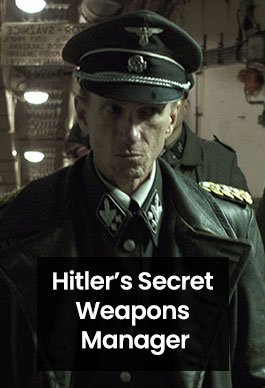 Hitler'in Gizli Silahlar Müdürü