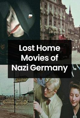 Nazi Almanyasının Kayıp Amatör Filmleri