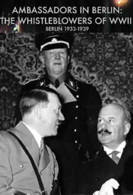 Berlin'deki Büyükelçiler: II. Dünya Savaşının Muhbirleri
