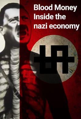 Kanlı Para: Nazi Ekonomisinin İçinde