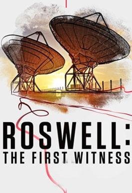 Roswell: İlk Tanık